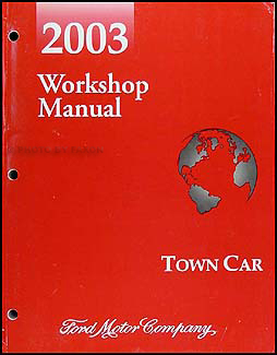 2003 Lincoln Town Car Shop Manual Original