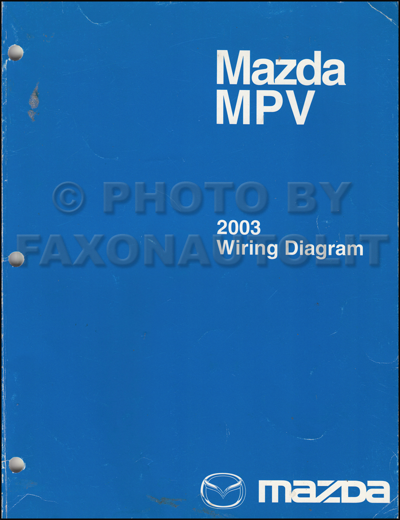 2003 mazda mpv repair shop manual original rh faxonautoliterature com mazda mpv 2004 owners manual mazda mpv owners manual download