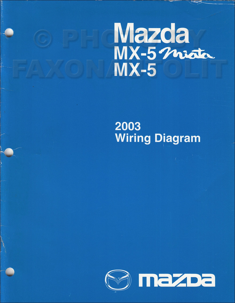 2003 Mazda MX-5 Miata MX-5 Wiring Diagram Manual Original
