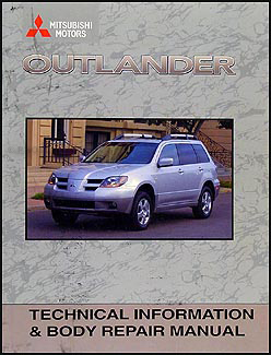 2003 Mitsubishi Outlander Body Manual Original