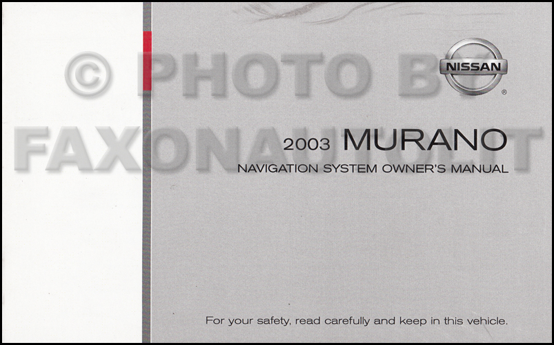 2003 Nissan Murano Navigation System Owners Manual Original