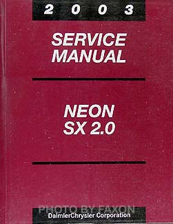 2003 Neon SX 2.0 Shop Manual Original