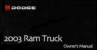 2003 Dodge Ram Pickup Truck Owner's Manual Original for Gas Vehicles