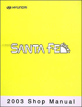 2003 Hyundai Santa Fe Shop Manual