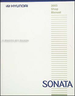 2003 Hyundai Sonata Shop Manual Original