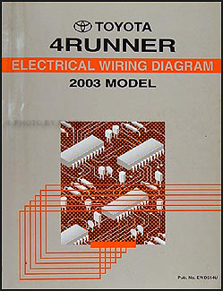 2003 Toyota 4Runner Wiring Diagram Manual Original on