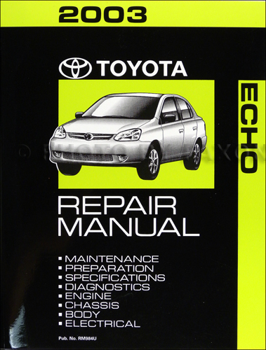 2003 Toyota Echo Repair Manual Original