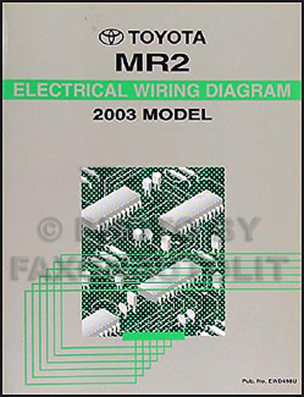 2003 Toyota Mr2 Wiring Diagram Manual Original