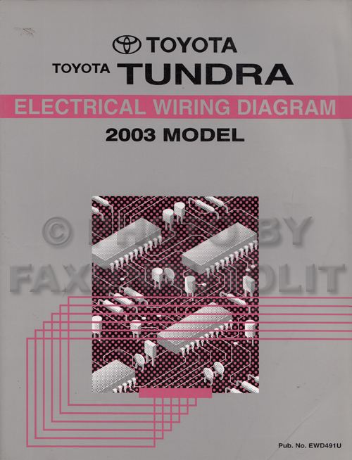 2003 toyota tundra wiring diagram manual original. Black Bedroom Furniture Sets. Home Design Ideas
