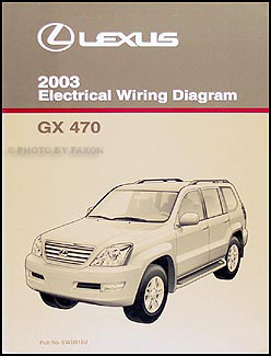 [EQHS_1162]  2003 Lexus GX 470 Wiring Diagram Manual Original | Lexus Lx 470 Wiring Diagram |  | Faxon Auto Literature