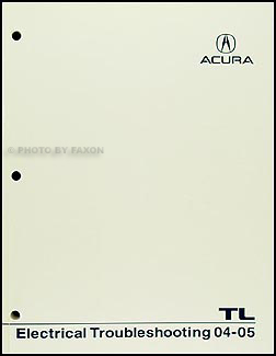2004-2005 Acura TL Electrical Troubleshooting Manual Original