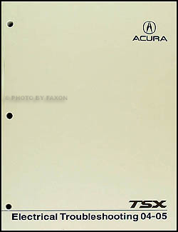 2004-2005 Acura TSX Electrical Troubleshooting Manual Original