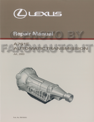 2004-2005 Lexus LS 430 Automatic Transmission Overhaul Manual Original
