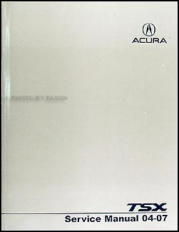 2004-2007 Acura TSX Shop Manual Original