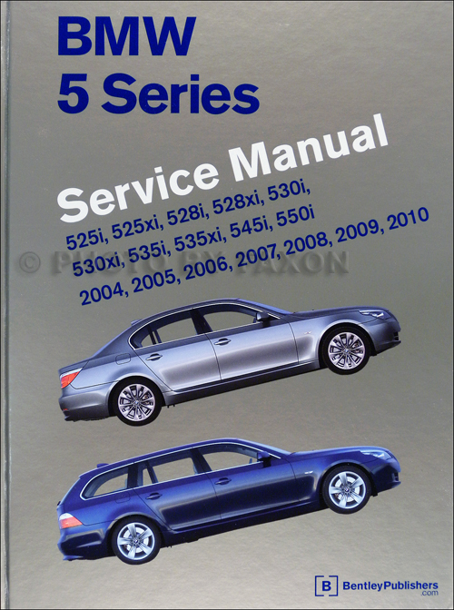 2004-2010 BMW 5 Series Bentley Repair Shop Manual