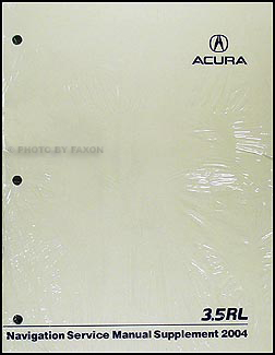 2004 Acura 3.5 RL Navigation Shop Manual Original Supplement