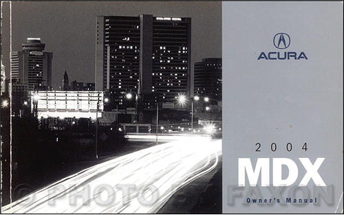 2004 Acura MDX Owners Manual Original