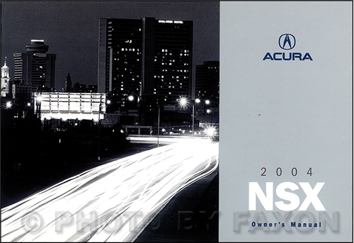 2004 Acura NSX Owners Manual Original