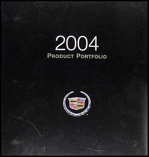 2004 Cadillac Product Portfolio - Data Book and Color & Upholstery Album