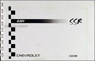2004 Chevy SSR Owner's Manual Package