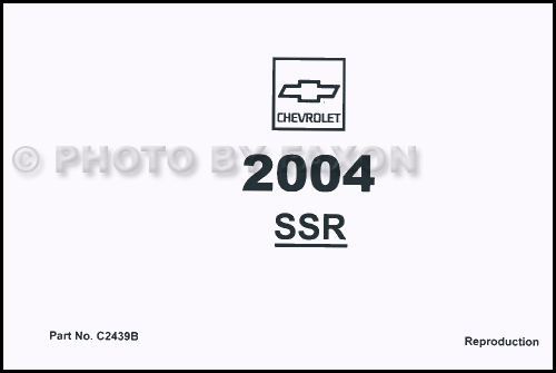 2004 Chevy SSR Owner's Manual Reprint