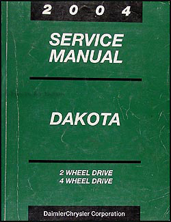 2004 Dodge Dakota Repair Manual Original