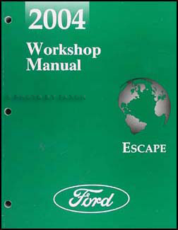 2004 Ford Escape Repair Shop Manual Original