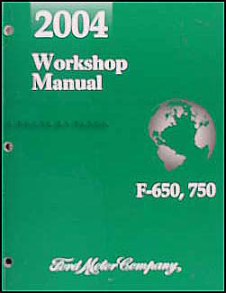 2004 Ford F650-F750 Medium Truck Repair Manual Original