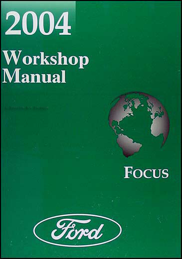 2004 Ford Focus Shop Manual Original