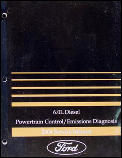2004 Ford F650-F750 Medium Truck 6.0L Diesel Engine Diagnosis Manual