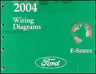 2004 Ford Econoline Van & Club Wagon Wiring Diagram Manual Original