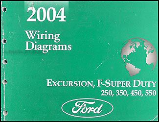 2004 Ford Excursion Super Duty F250-550 Wiring Diagram Manual Original
