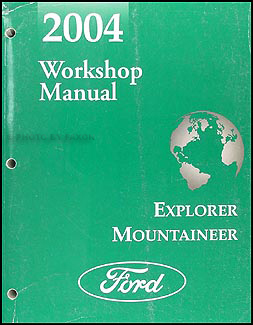 2004 Ford Explorer and Mercury Mountaineer Repair Manual Original