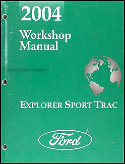 2004 Ford Explorer Sport Trac Repair Manual Original