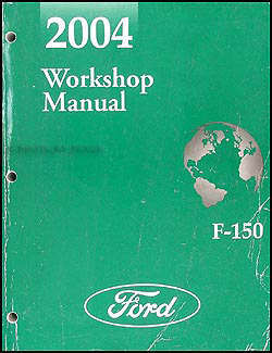 2004 Ford F-150 Repair Manual Original