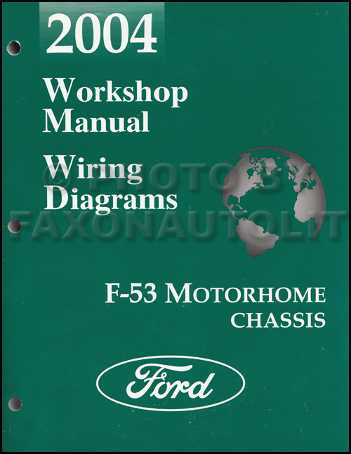 2004 Ford F53 Motorhome Shop Manual Original