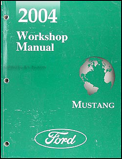 2004 Ford Mustang Shop Manual Original