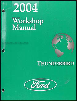 2004 Ford Thunderbird Repair Manual Original