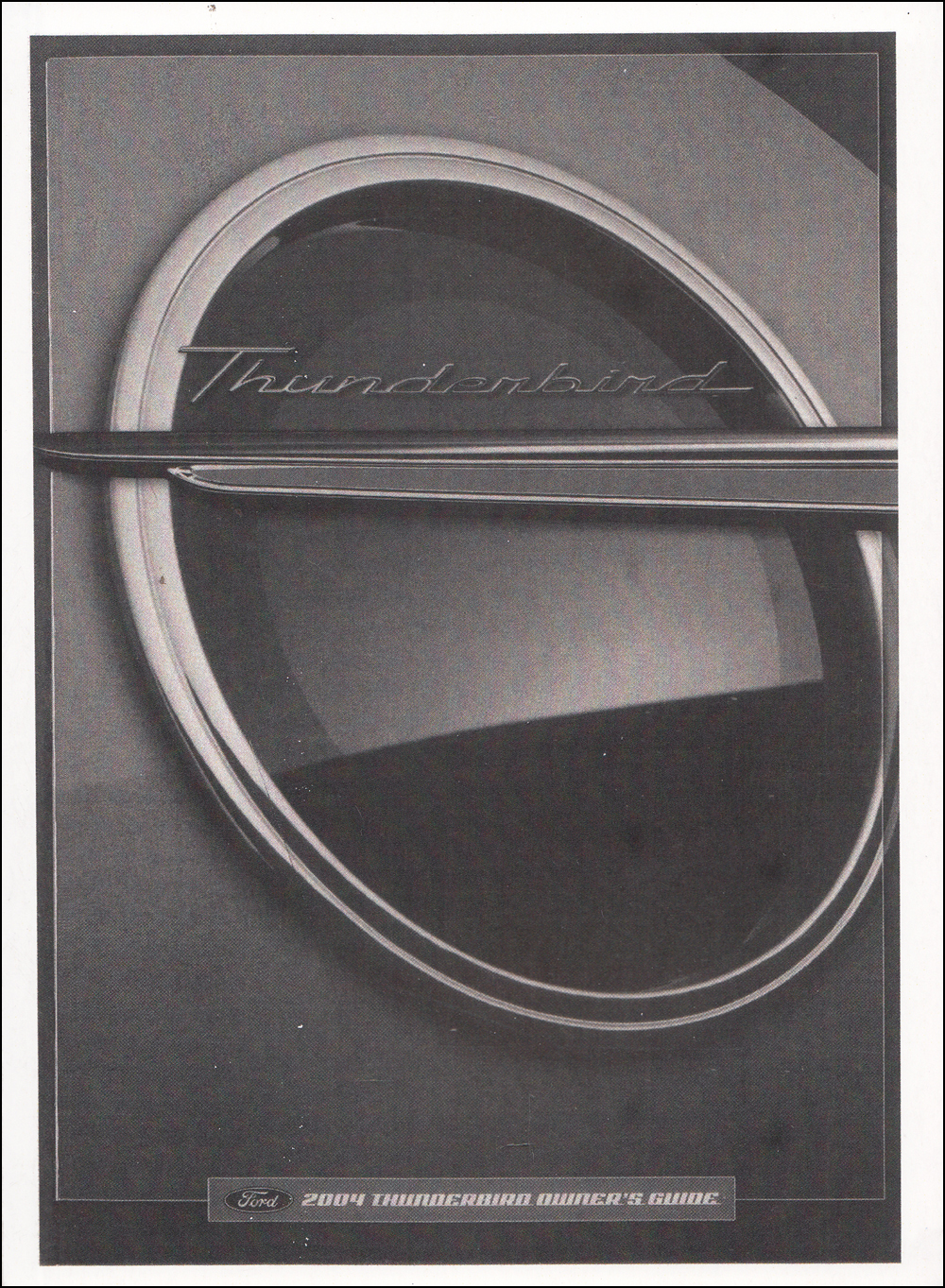 2004 Ford Thunderbird Owner's Manual Factory Reprint