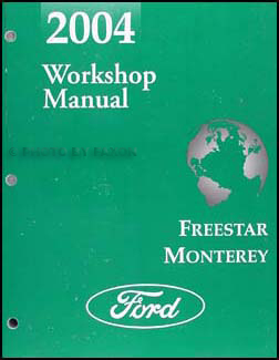 2004 Ford Freestar & Mercury Monterey Repair Manual Original