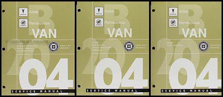 2004 Aztek and Rendezvous Repair Manual 3 Volume Set Original