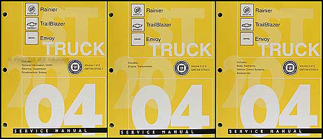 2004 Rainier Trailblazer Envoy Repair Manual Original 3 Volume Set