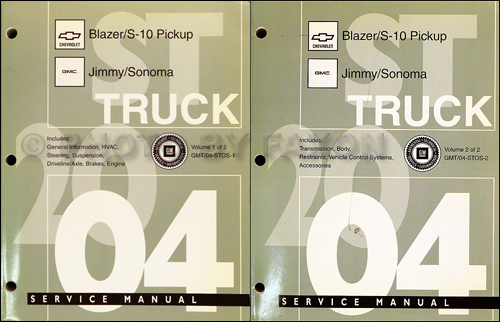 2004 S-10, Sonoma, Jimmy, Blazer Repair Shop Manual Original 2 Volume Set