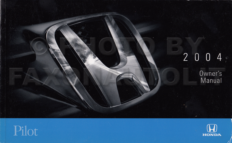2004 Honda Pilot Owner's Manual Original