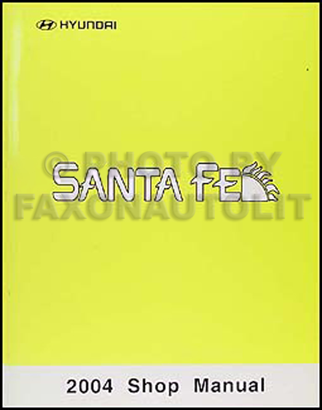 2004 Hyundai Santa Fe Shop Manual Original