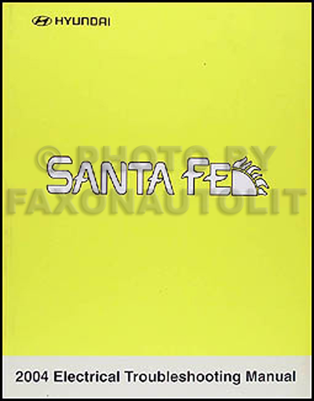 2004 Hyundai Santa Fe Electrical Troubleshooting Manual Original