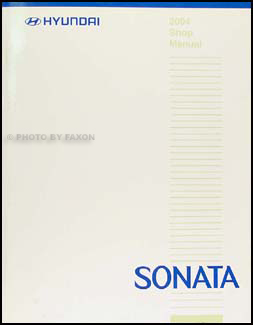 2004 Hyundai Sonata Shop Manual Original