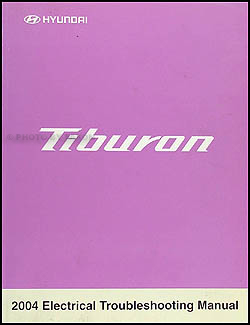 2004 Hyundai Tiburon Electrical Troubleshooting Manual Original