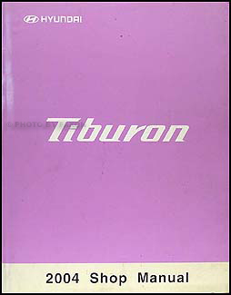 2004 Hyundai Tiburon Shop Manual Original