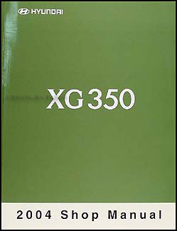 2004 Hyundai XG 350 Shop Manual Original